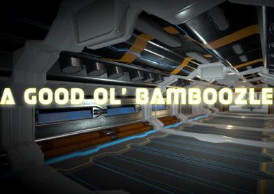 A Good Ol Bamboozle